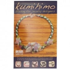 Kumihimo: Braiding for Jewelry Designers by Anne Dilker